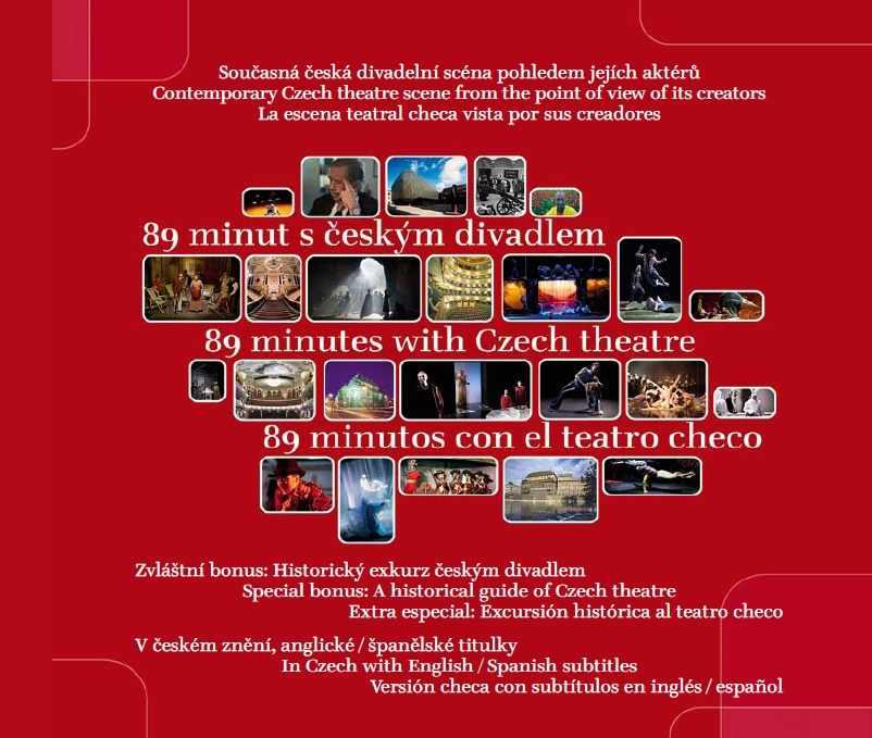 89 Minut S českým Divadlem/89 Minutes With Czech Theatre