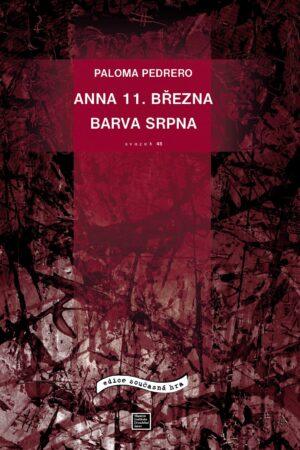 Anna 11. Března, Barva Srpna