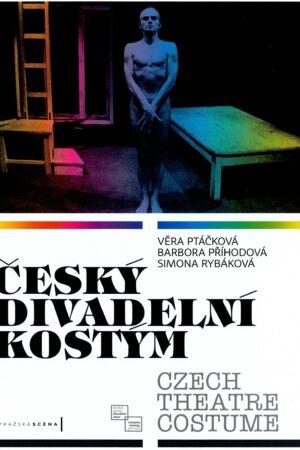 Český Divadelní Kostým / Czech Theatre Costume