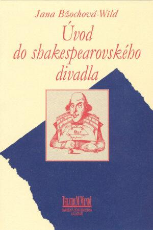 Úvod Do Shakespearovského Divadla