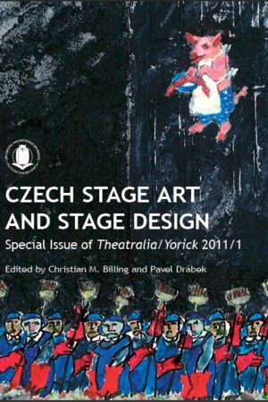 Theatralia 2011/1 – Yorick Czech Stage Art And Stage Design: Special Issue
