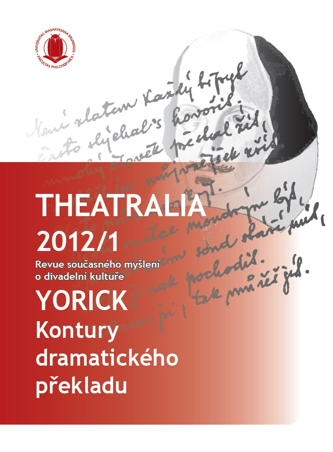 Theatralia 2012/1 – Yorick Kontury Dramatického Překladu