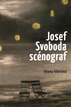 Josef Svoboda – Scénograf