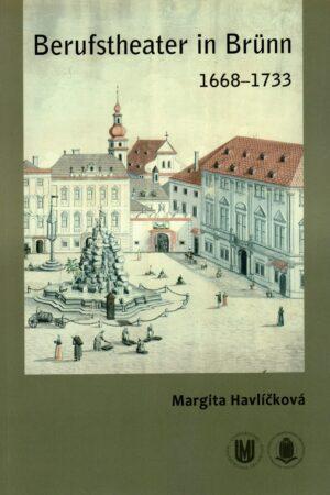 Berufstheater In Brünn 1668 – 1733