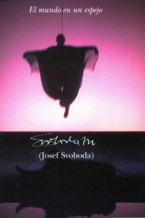 El Mundo En Un Espejo – Josef Svoboda