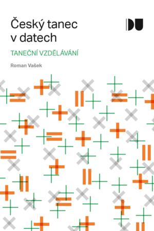 Český Tanec V Datech 1 / Taneční Vzdělávání