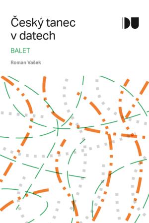 Český Tanec V Datech 2 / Balet