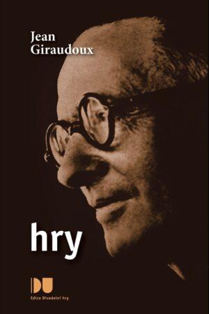 Hry / Giraudoux