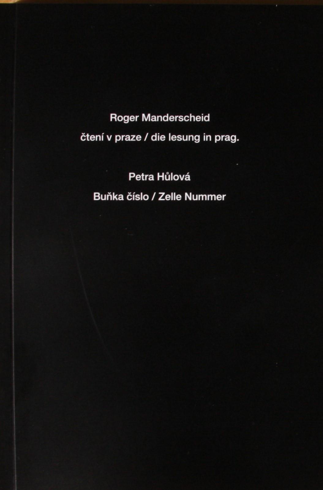 Čtení V Praze / Die Lesung In Prag. Buňka číslo