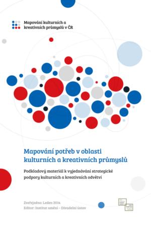 Mapování Potřeb V Oblasti Kulturních A Kreativních Průmyslů