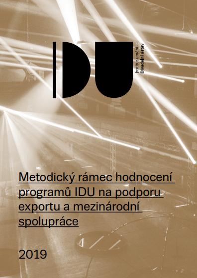 Metodický Rámec Hodnocení Programů IDU Na Podporu Exportu A Mezinárodní Spolupráce
