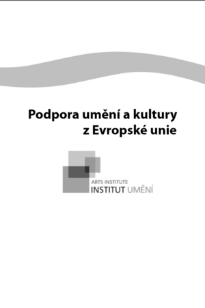 Podpora Umění A Kultury Z Evropské Unie