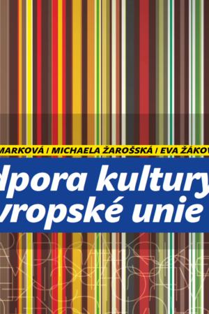 Podpora Kultury Z Evropské Unie 2012