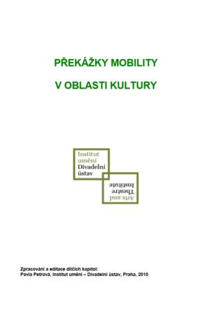 Překážky Mobility V Oblasti Kultury