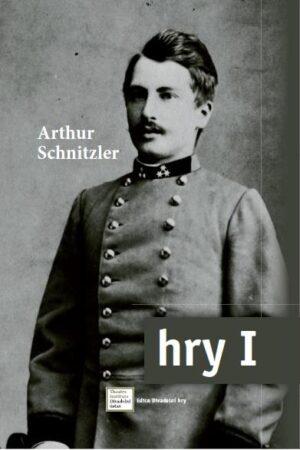 Hry I / Schnitzler