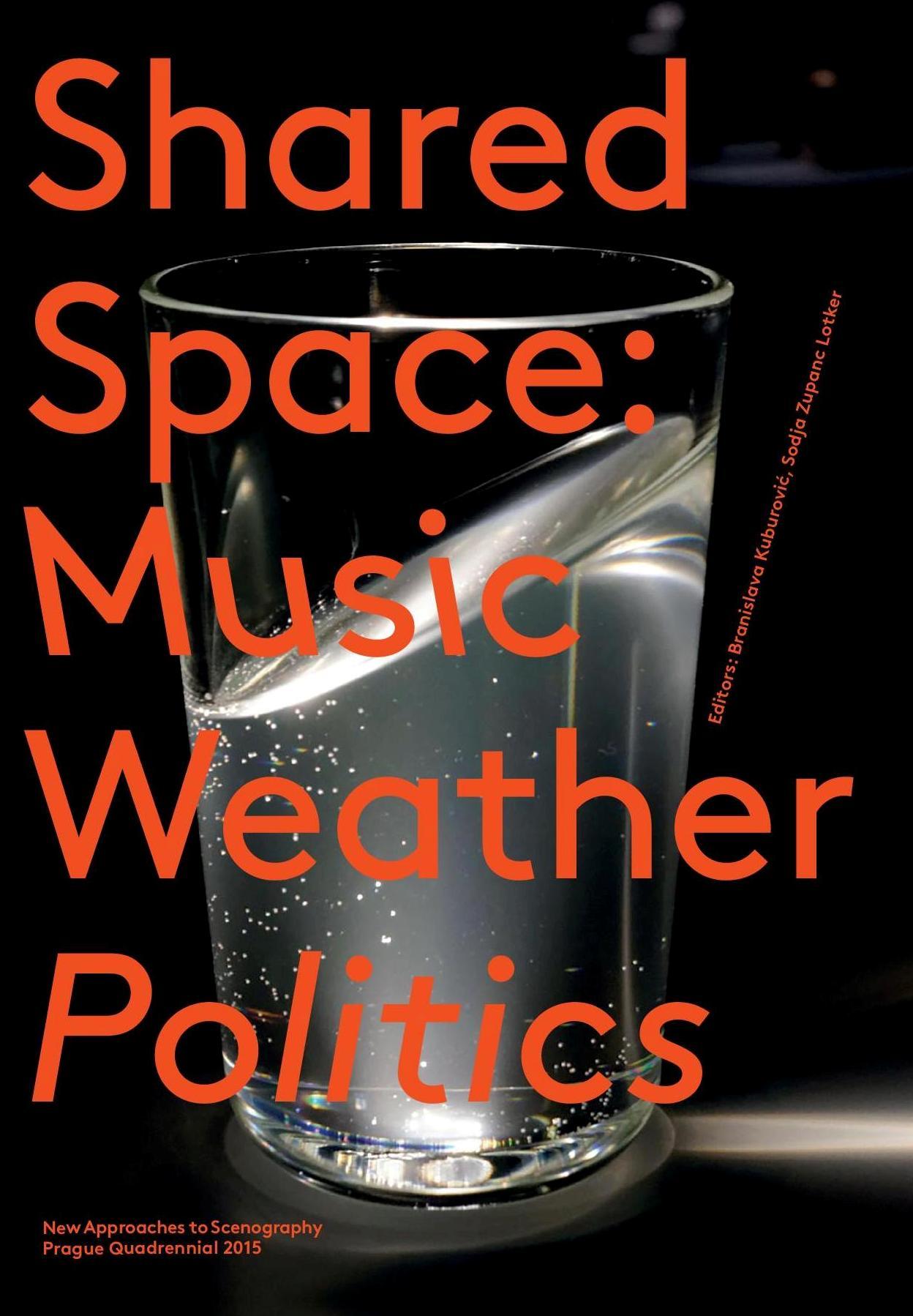 SharedSpace: Music, Weather, Politics