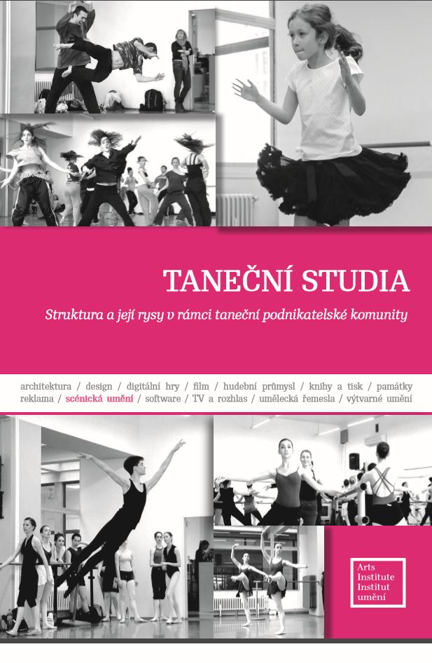 Taneční Studia – Struktura A Rysy V Rámci Taneční Podnikatelské Komunity