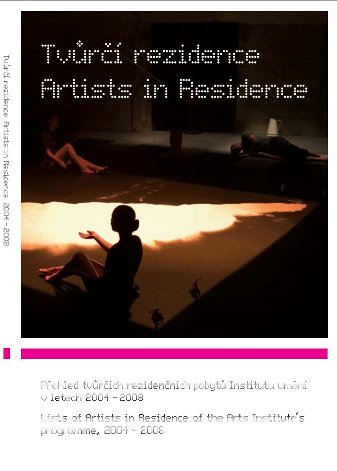 Tvůrčí Rezidence / Artists In Residence
