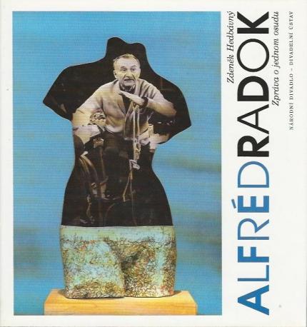 Alfréd Radok: Zpráva O Jednom Osudu