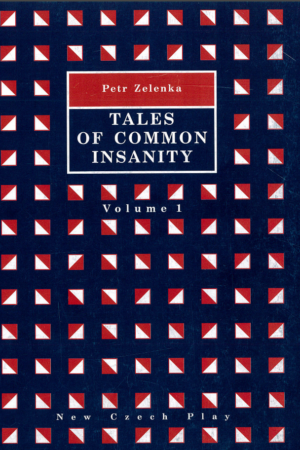 Tales Of Common Insanity, Volume 1